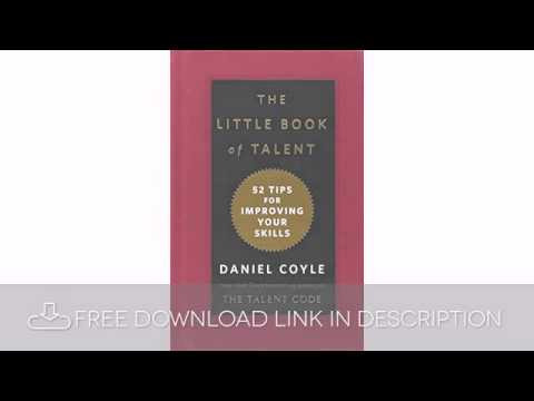 The Little Book Of Talent 52 Tips For Improving Your Skills Download