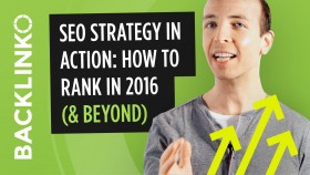 SEO Strategy 2016: How to Rank in Google Today
