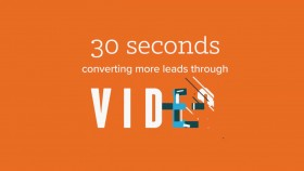 30 Seconds to Getting More Leads Through Video