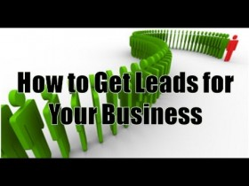How To Get Maximum Business Leads – How to Boost Your Sales